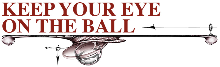Keep your Eye on the Ball Title