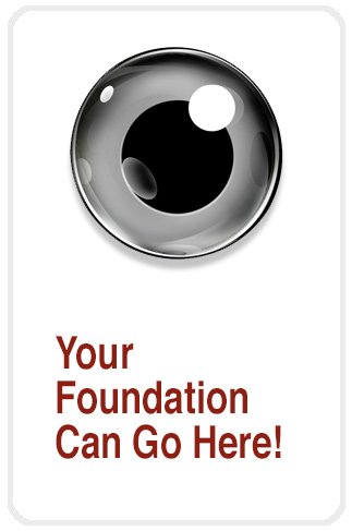Your Foundation Here